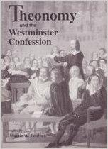 THEONOMY & THE WESTMINSTER CON