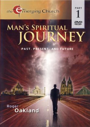 MAN'S SPIRITUAL JOURNEY - 1