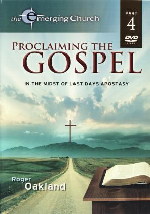 PROCLAIMING THE GOSPEL - 4