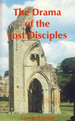 THE DRAMA OF THE LOST DISCIPLE