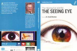 THE HEARING EAR & THE SEEING EYE