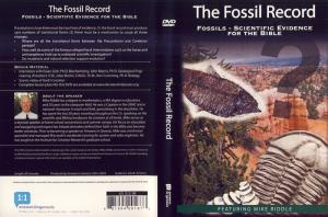 THE FOSSIL RECORD, FOSSILS - SCIENTIFIC EVIDENCE F