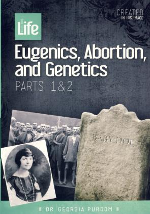 EUGENICS, ABORTION & GENETICS - PARTS 1 & 2