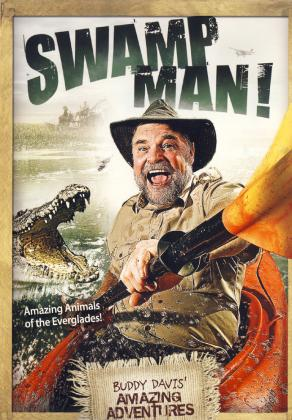 BUDDY DAVIS' ADVENTURES: SWAMP MAN!