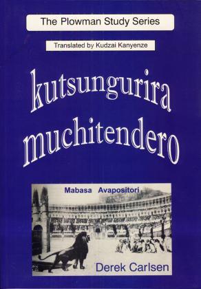 KUTSUNGURIRA MUCHITENDERO