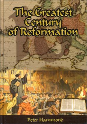 GREATEST CENTURY OF REFORMATION - HARDCOVER
