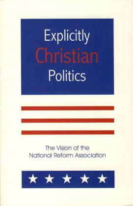EXPLICITLY CHRISTIAN POLITICS