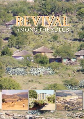REVIVAL AMONG THE ZULUS