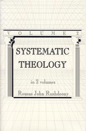 SYSTEMATIC THEOLOGY - VOL 2