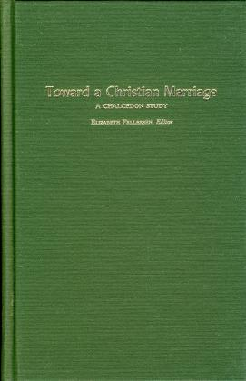 TOWARD A CHRISTIAN MARRIAGE