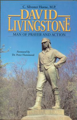 DAVID LIVINGSTONE - MAN OF PRAYER AND ACTION