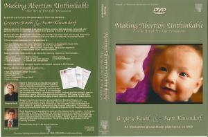 MAKING ABORTION UNTHINKABLE - DVD
