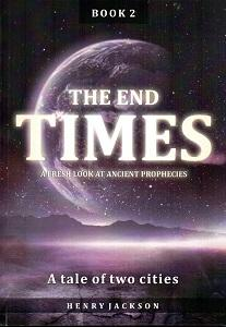 End Times Book 2  - A tale of Two Cities