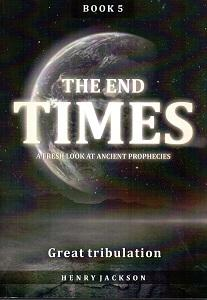 End Times Book 5 - Great Tribulation