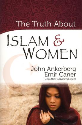 THE TRUTH ABOUT ISLAM & WOMEN