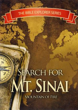 SEARCH FOR MT. SINAI - MOUNTAIN OF FIRE