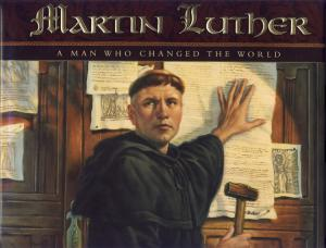 MARTIN LUTHER - A MAN WHO CHAN