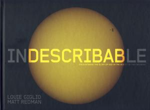 INDESCRIBABLE - HC - ENCOUNTERING THE GLORY OF GOD