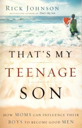 THAT'S MY TEENAGE SON