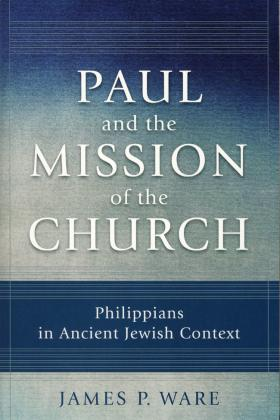 PAUL & THE MISSION OF THE CHUR