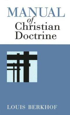 Manual of Christian Doctrine, The