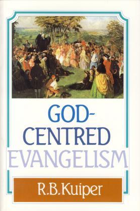 GOD - CENTRED EVANGELISM