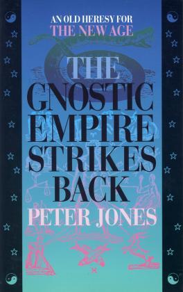 GNOSTIC EMPIRE STRIKES BACK