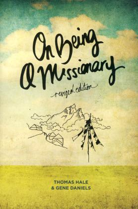 ON BEING A MISSIONARY - REVISED EDITION