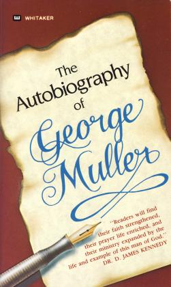 AUTOBIOGRAPHY- GEORGE MULLER