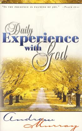 DAILY EXPERIENCE WITH GOD