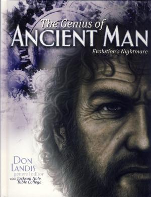 THE GENIUS OF ANCIENT MAN - EVOLUTIONS NIGHTMARE
