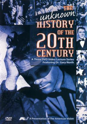 THE UNKNOWN HISTORY OF THE 20TH CENTURY - 3  DVD's