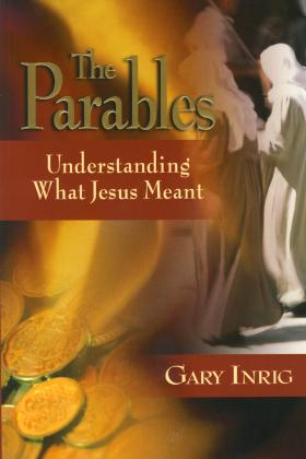 THE PARABLES - UNDESTANDING WHAT JESUS MEANT