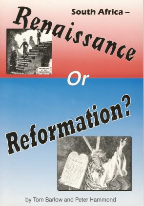 SOUTH AFRICA -  RENAISSANCE OR REFORMATION?