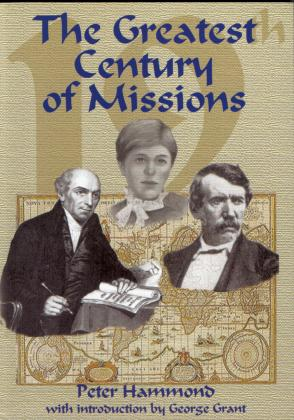 THE GREATEST CENTURY OF MISSIONS - SOFTCOVER