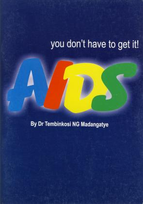 AIDS -YOU DON'T HAVE TO GET IT