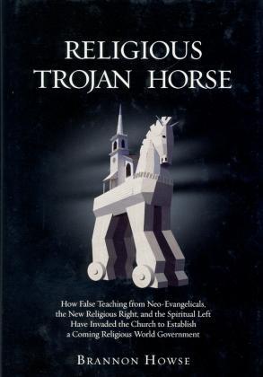 RELIGIOUS TROJAN HORSE