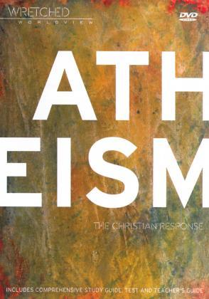 ATHEISM - THE CHRISTIAN RESPONSE