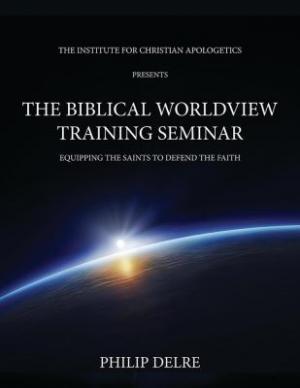 Biblical Worldview Training Seminar