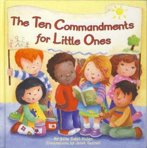 THE TEN COMMANDMENTS FOR LITTLE ONES