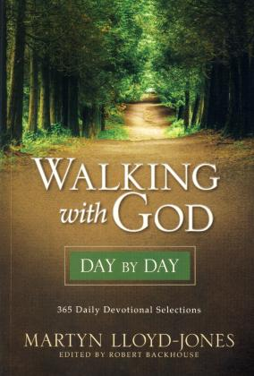WALKING WITH GOD - DAY BY DAY