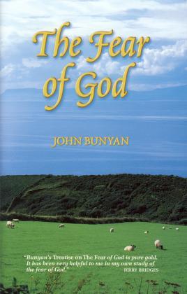 THE FEAR OF GOD - JOHN BUNYAN
