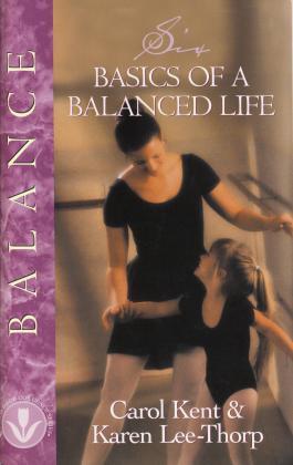6 BASICS OF A BALANCED LIFE