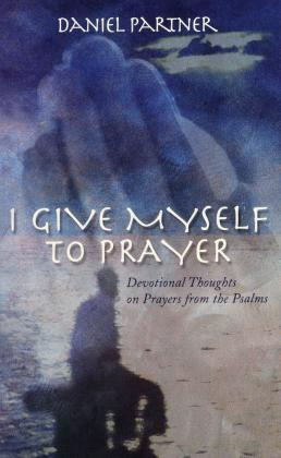 I GIVE MYSELF TO PRAYER