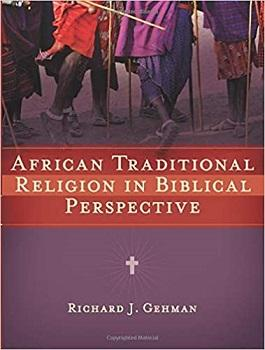 African Traditional Religion in Biblical Perspecti