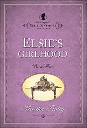 Elsie's Girlhood (Dinsmore 3)