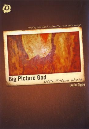 BIG PICTURE GOD - LITTLE PICTU