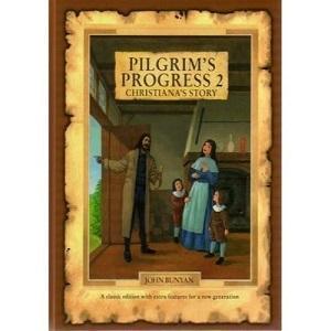 Pilgrim's Progress 2 - Christiana