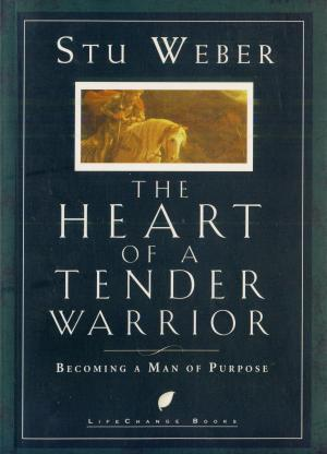 HEART of a TENDER WARRIOR