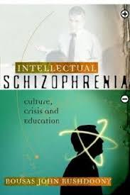 Intellectual Schizophrenia